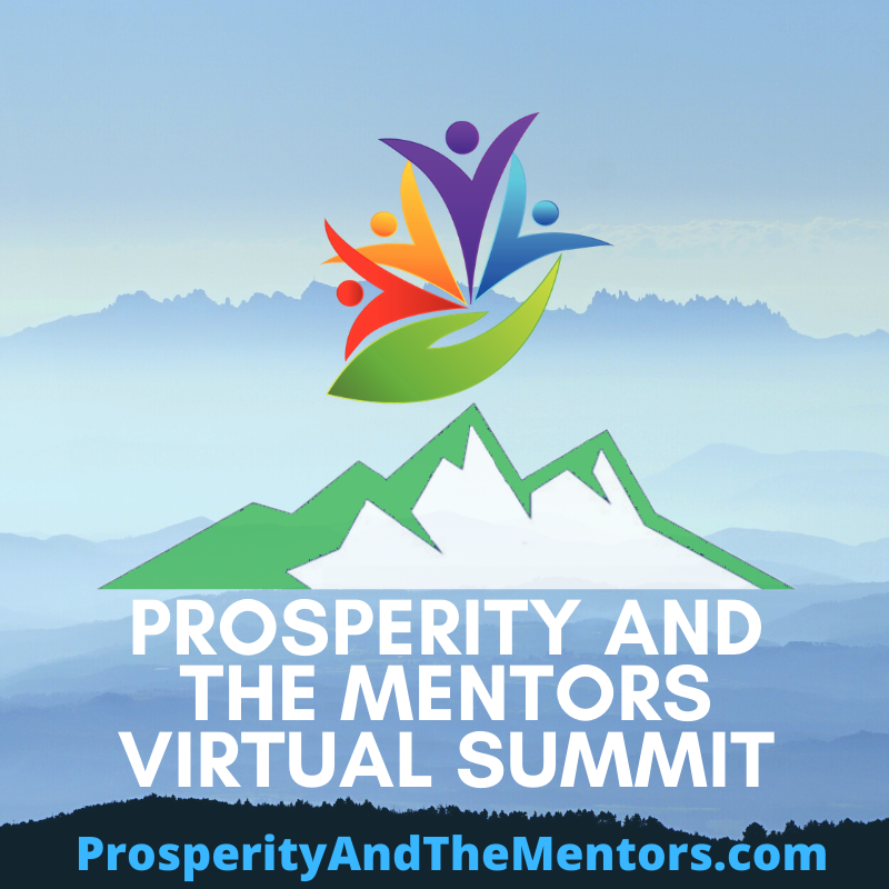 Prosperity And The Mentors Summit