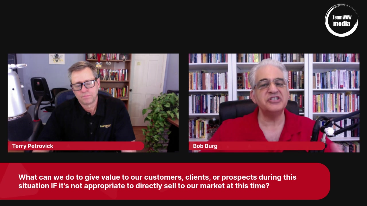 Selling during Covid-19 with Bob Burg. Should you Do It?
